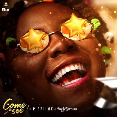 P Prime – Come And See ft. Teni
