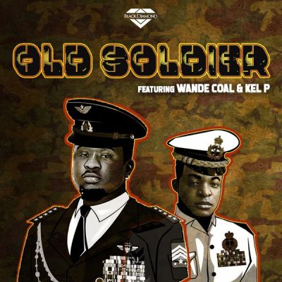 Wande Coal – Old Soldier ft. Kel P