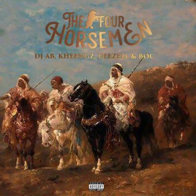 [EP] DJ Ab, Kheengz, Deezell, B.O.C Madaki – The Four Horsemen