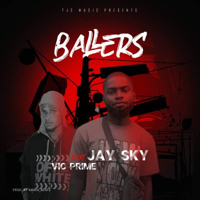 Jay Sky – Ballers ft. Vic Prime