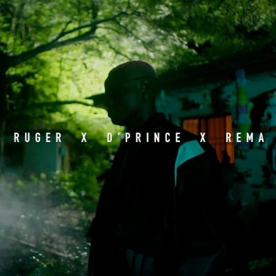[Video] Ruger – One Shirt ft. D'Prince & Rema