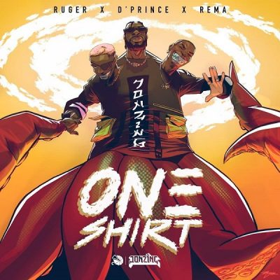 Ruger – One Shirt ft. D'Prince & Rema