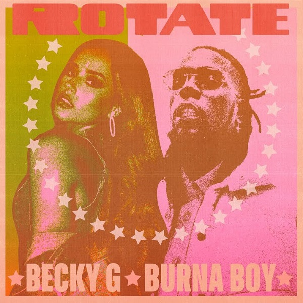 Becky G – Rotate ft. Burna Boy