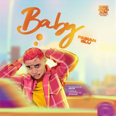Fabian Blu – Baby (prod. Rexxie)