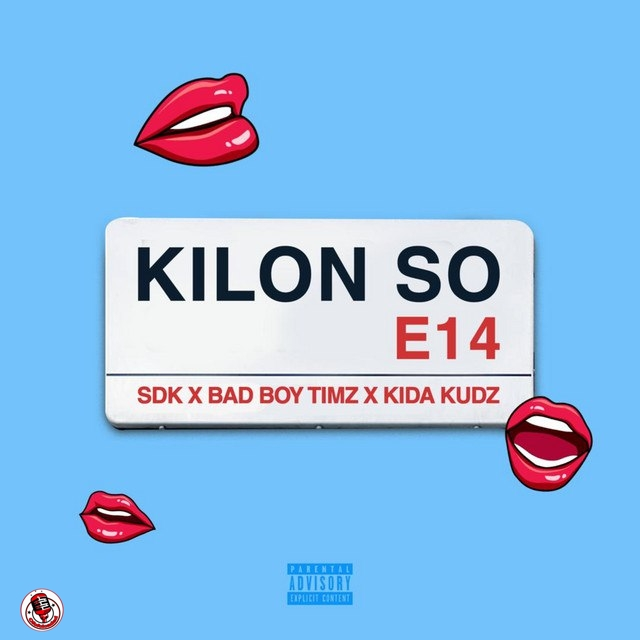 SDK – Kilon So ft. Bad Boy Timz & Kida Kudz