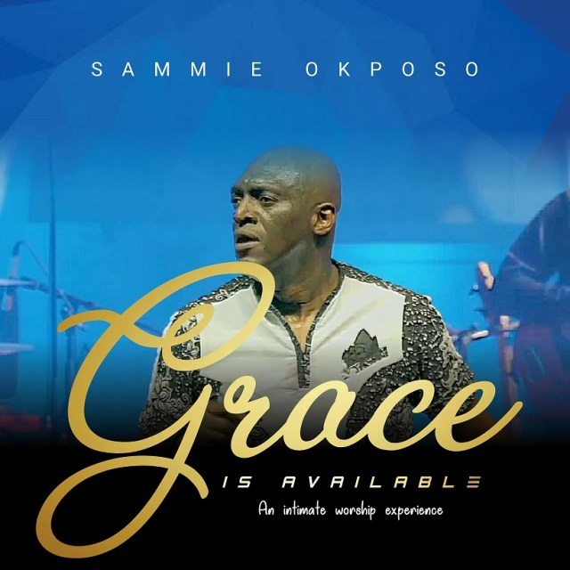 Sammie Okposo – Grace Is Available