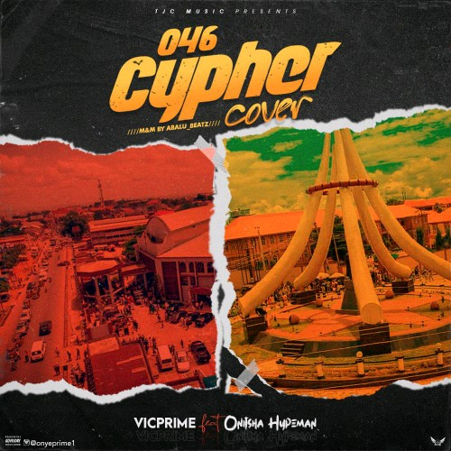 Vic Prime – 046 Cypher (Cover) ft. Onitsha Hypeman