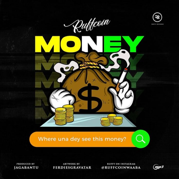 Ruffcoin – Where Una Dey See This Money?