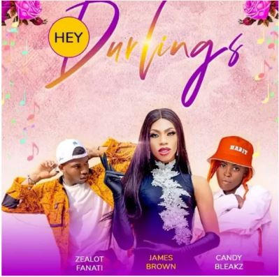 James Brown – Hey Durlings ft. Candy Bleakz, Zealot Fanati