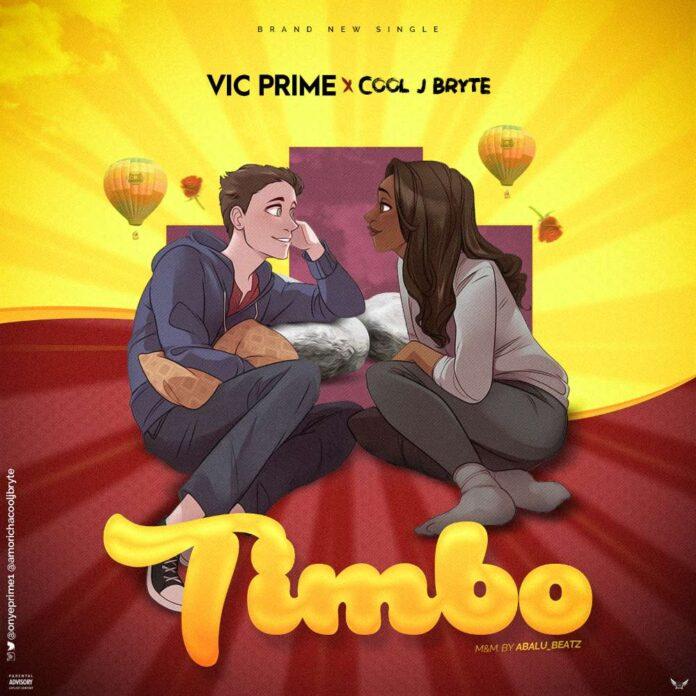 Vic Prime & Cool J Bryte – Timbo
