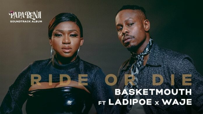 [Video] Basketmouth – Ride Or Die ft. LadiPoe, Waje