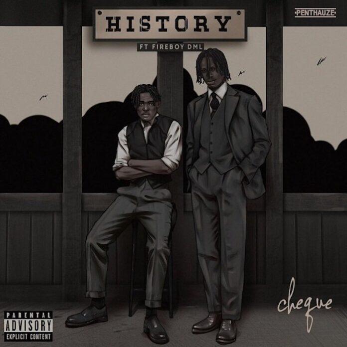 Cheque – History (Instrumental) ft. Fireboy DML