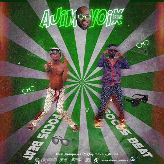 Ajimovoix – Focus Dance Beat ft. Hagman DC, Abati