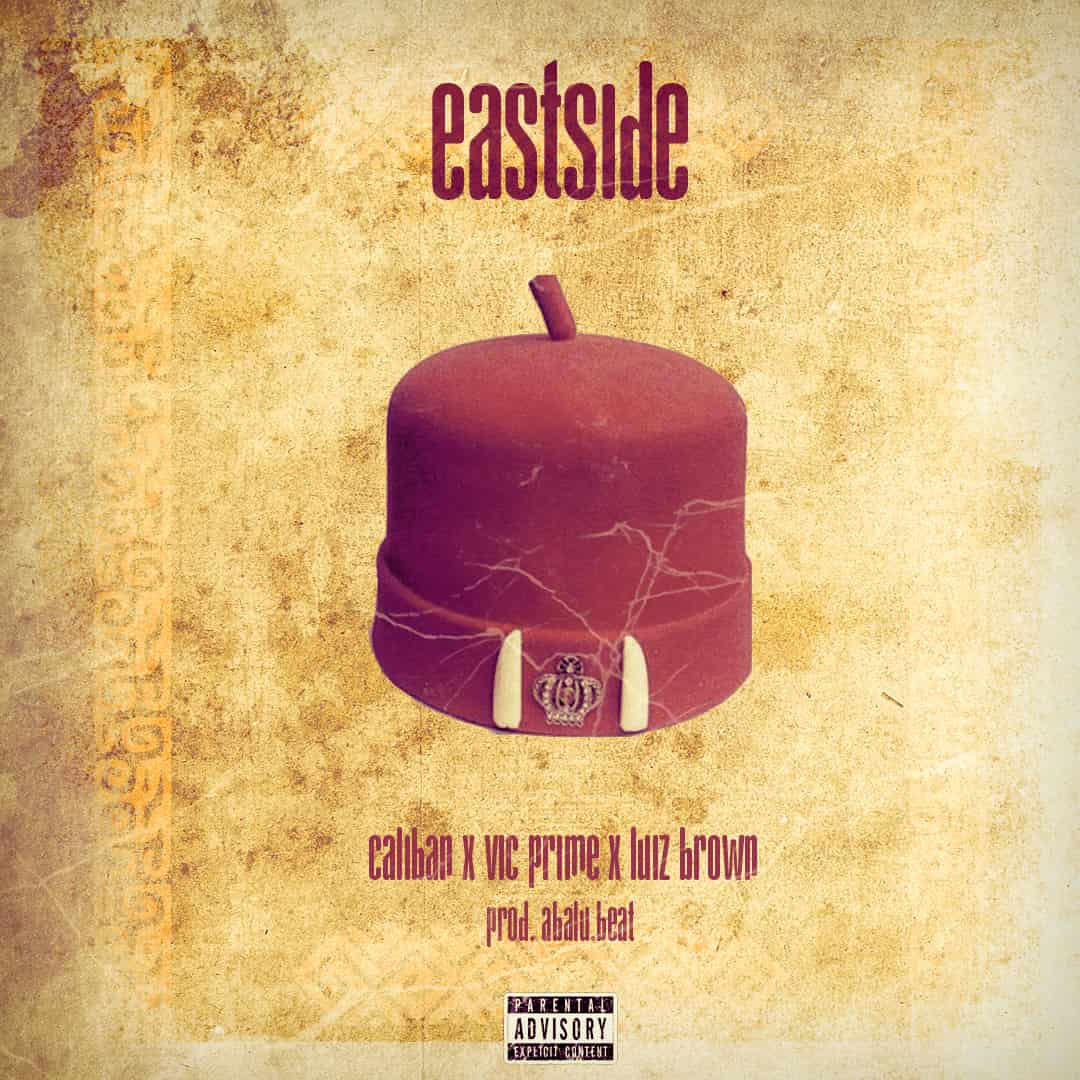 Caliban – East Side ft. Vic Prime, Luizbrown