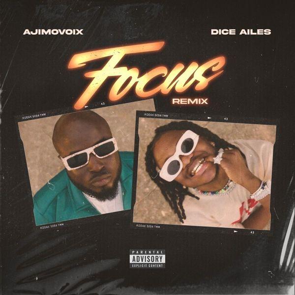 Ajimovoix ft. Dice Ailes – Focus Dance (Remix)