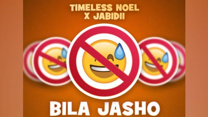 Timeless Noel – Bila Jasho ft. Jabidii